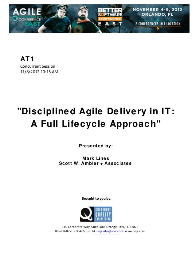 """AT1 ConcurrentSession 11/8/201210:15AM         """"Disciplined Agile Delivery in IT: A Full Lifecycle ..."""