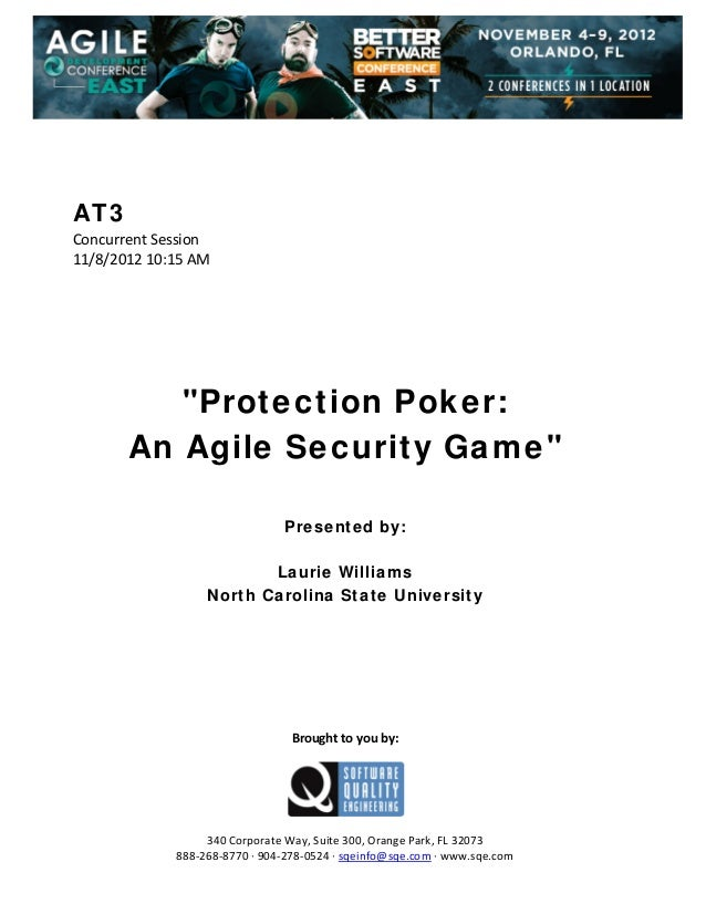 "AT3 Concurrent Session  11/8/2012 10:15 AM                 ""Protection Poker: An Agile Security Game""        Pr..."