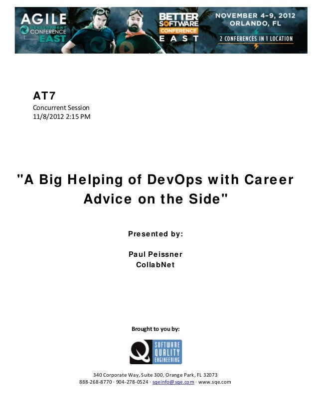 "AT7 Concurrent Session  11/8/2012 2:15 PM                 ""A Big Helping of DevOps with Career Advice on the Si..."