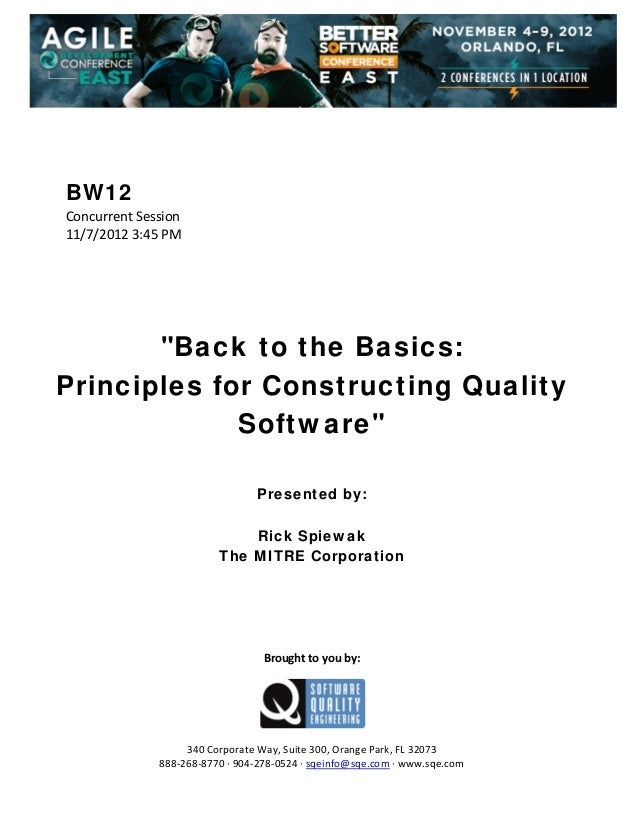 "BW12 Concurrent Session  11/7/2012 3:45 PM               ""Back to the Basics: Principles for Constructing Quali..."