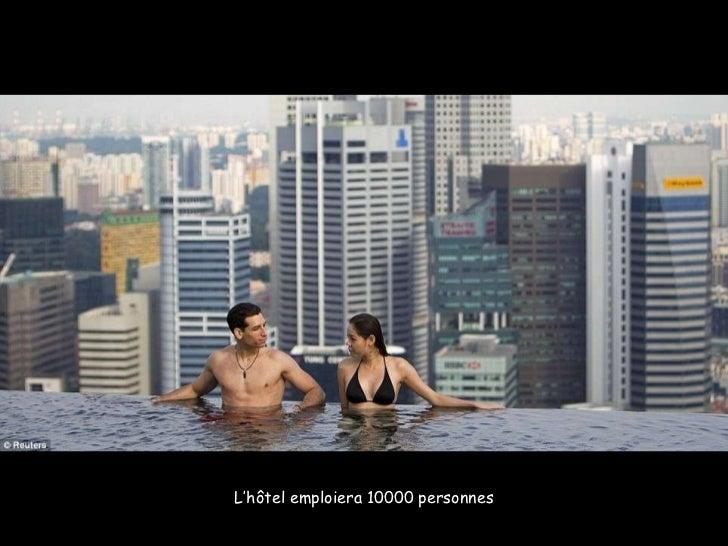 L'hôtel emploiera 10000 personnes