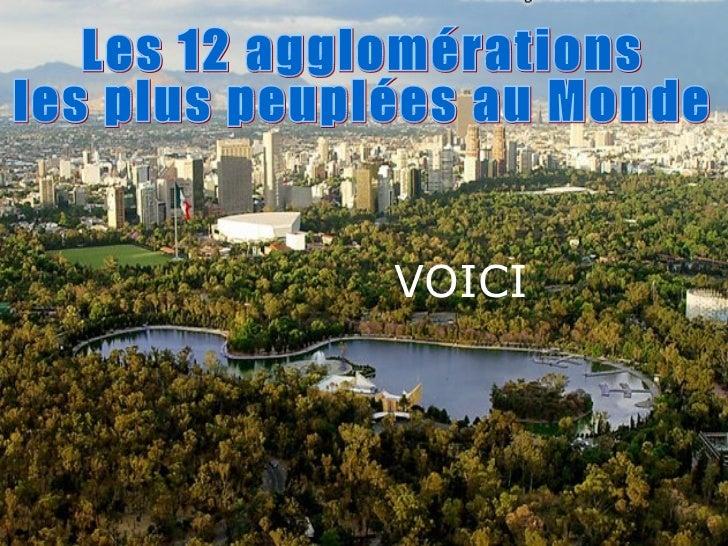 Les 12 agglomérations  les plus peuplées au Monde VOICI