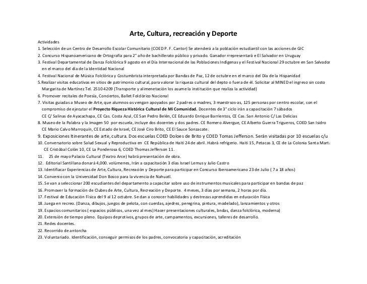 Arte, Cultura, recreación y DeporteActividades1. Selección de un Centro de Desarrollo Escolar Comunitario (COED P. F. Cant...