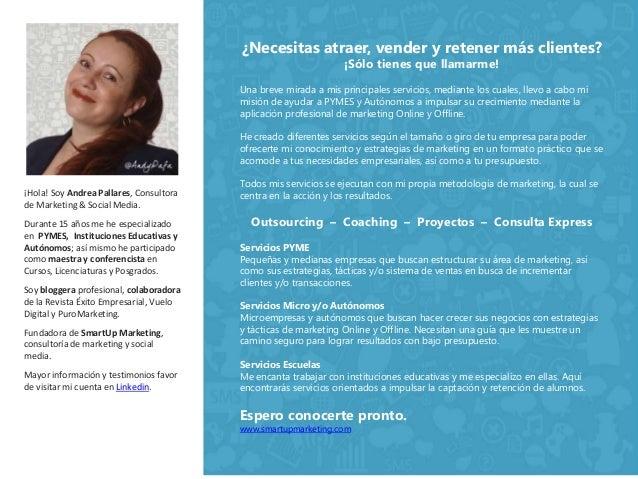 ¡Hola! Soy Andrea Pallares, Consultora  de Marketing & Social Media.  Durante 15 años me he especializado  en PYMES, Insti...