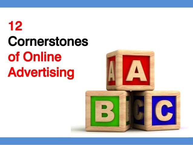 12Cornerstonesof OnlineAdvertising