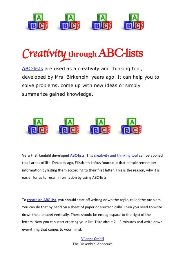 Creativit through ABC-listsABC-lists are used as a creativity and thinking tool,developed by Mrs. Birkenbihl years ago. It...