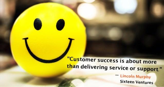 12 Inspiring Quotes on Customer Success Slide 3