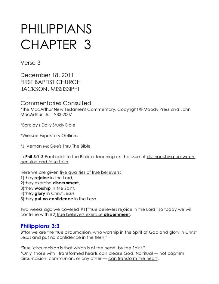 PHILIPPIANSCHAPTER 3Verse 3December 18, 2011FIRST BAPTIST CHURCHJACKSON, MISSISSIPPICommentaries Consulted:*The MacArthur ...