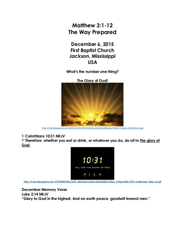 Matthew 3:1-12 The Way Prepared December 6, 2015 First Baptist Church Jackson, Mississippi USA What's the number one thing...