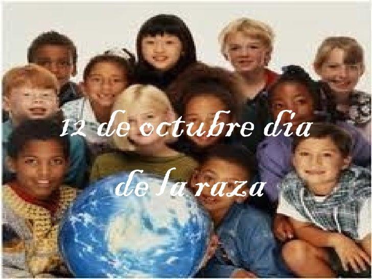 12 de octubre dia  de la raza