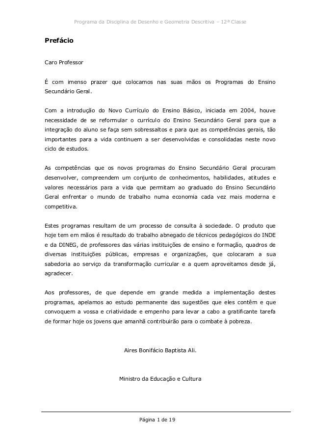 Programa da Disciplina de Desenho e Geometria Descritiva – 12ª Classe Página 1 de 19 Prefácio Caro Professor É com imenso ...