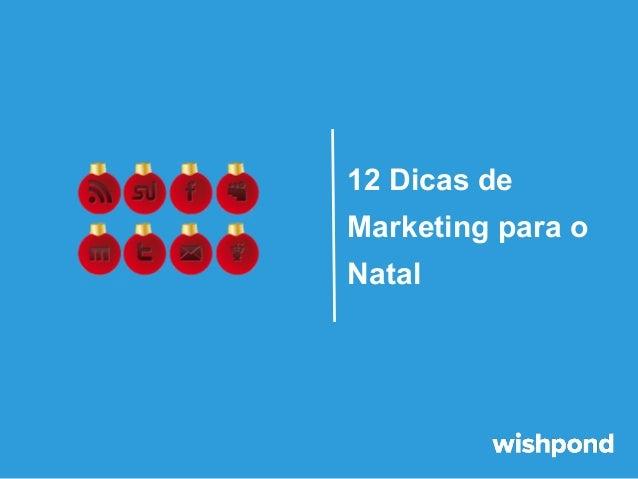 12 Dicas de Marketing para o Natal