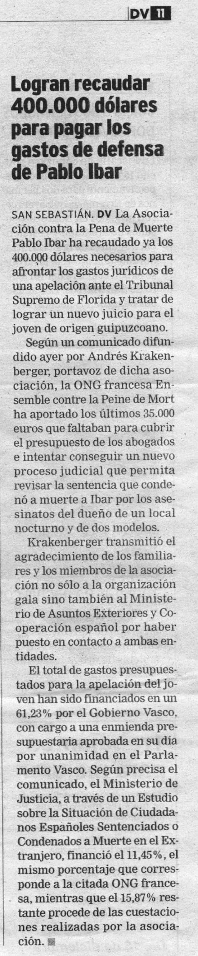Logran recaudar 400.000 dolares para pagar la defensa de Pablo Ibar