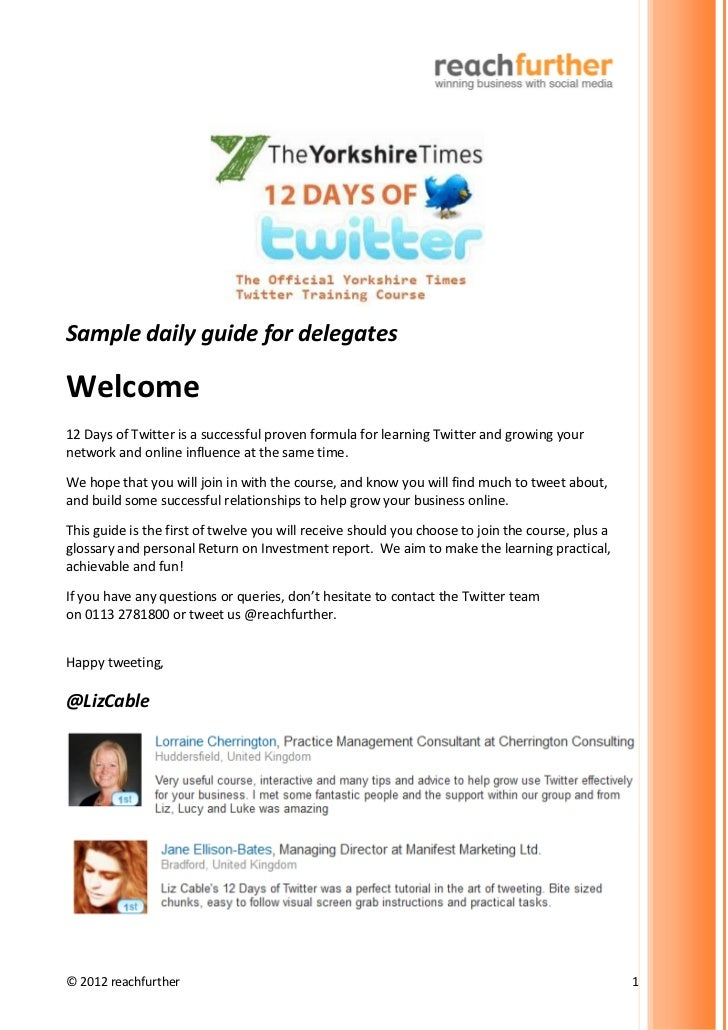 Sample daily guide for delegatesWelcome12 Days of Twitter is a successful proven formula for learning Twitter and growing ...