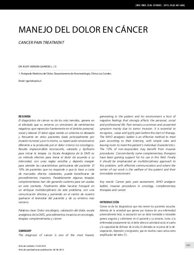 [REV. MED. CLIN. CONDES - 2013; 24(4) 661-666]  MANEJO DEL DOLOR EN CÁNCER Cancer pain treatment  Dr. Rudy Hernán Garrido ...
