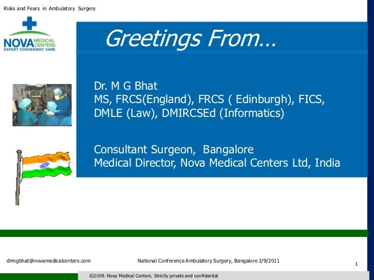 Risks and Fears in Ambulatory Surgery                                        Greetings From…                              ...