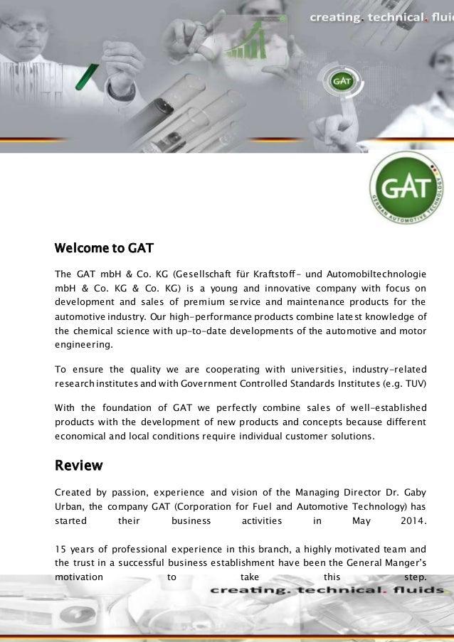 Welcome to GAT The GAT mbH & Co. KG (Gesellschaft für Kraftstoff- und Automobiltechnologie mbH & Co. KG & Co. KG) is a you...