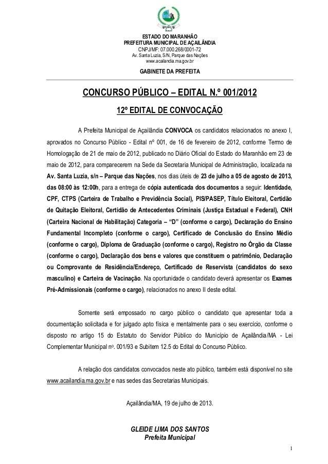 ESTADO DO MARANHÃO PREFEITURA MUNICIPAL DE AÇAILÂNDIA CNPJ/MF: 07.000.268/0001-72 Av. Santa Luzia, S/N, Parque das Nações ...