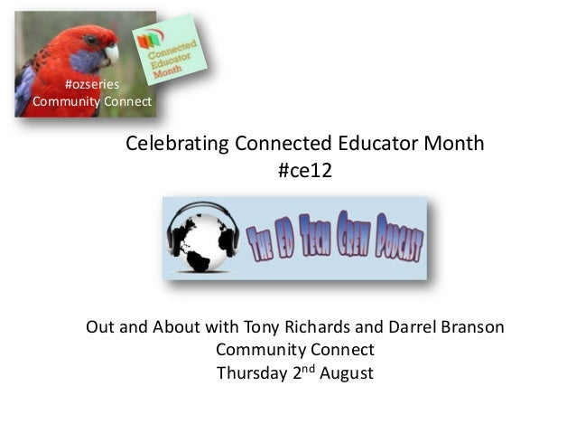 #ozseries Community Connect Celebrating Connected Educator Month #ce12 Out and About with Tony Richards and Darrel Branson...