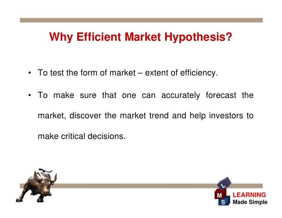 the efficient markets hypothesis Introduction the efficient markets hypothesis (emh) is a dominant financial markets theory developed by michael jensen, a graduate of the university of chicago and.