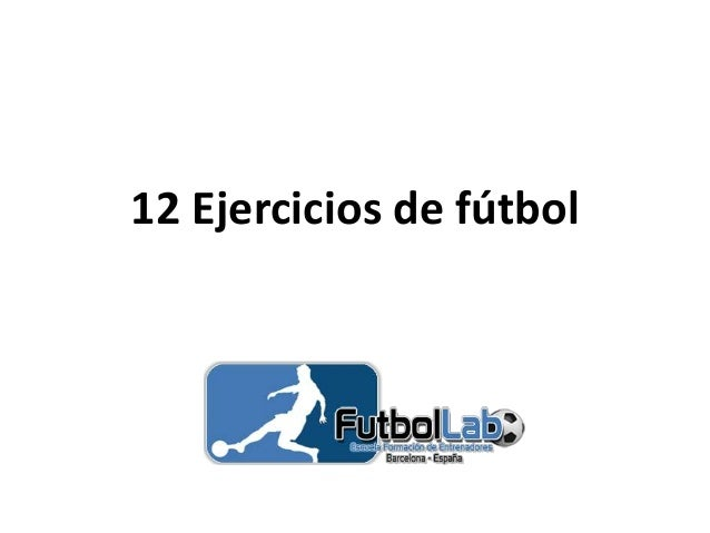 12 Ejercicios de fútbol