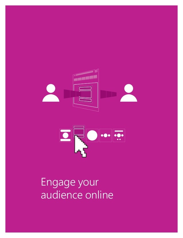 1 Engage your audience online