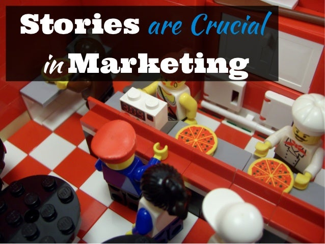 Stories are Crucial in Marketing