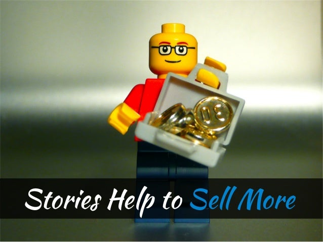 Stories Help to Sell More