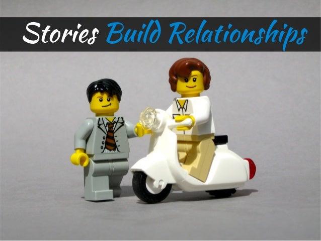 Stories Build Relationships