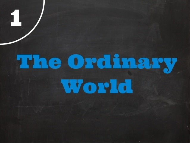 1The Ordinary   World