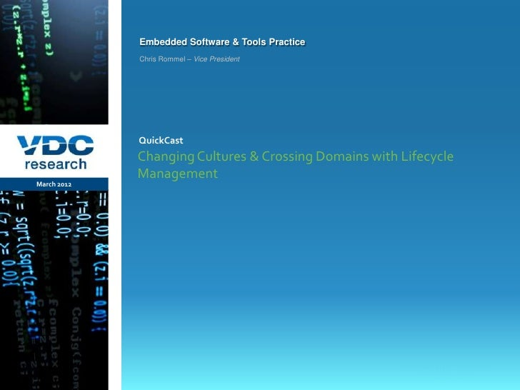 Embedded Software & Tools Practice                  Chris Rommel – Vice President                  QuickCast              ...