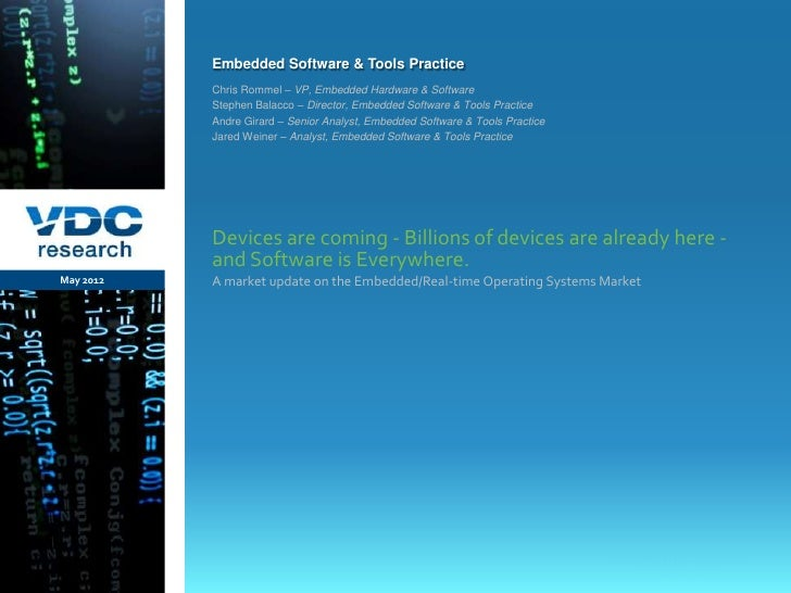 Embedded Software & Tools Practice                  Chris Rommel – VP, Embedded Hardware & Software                  Steph...