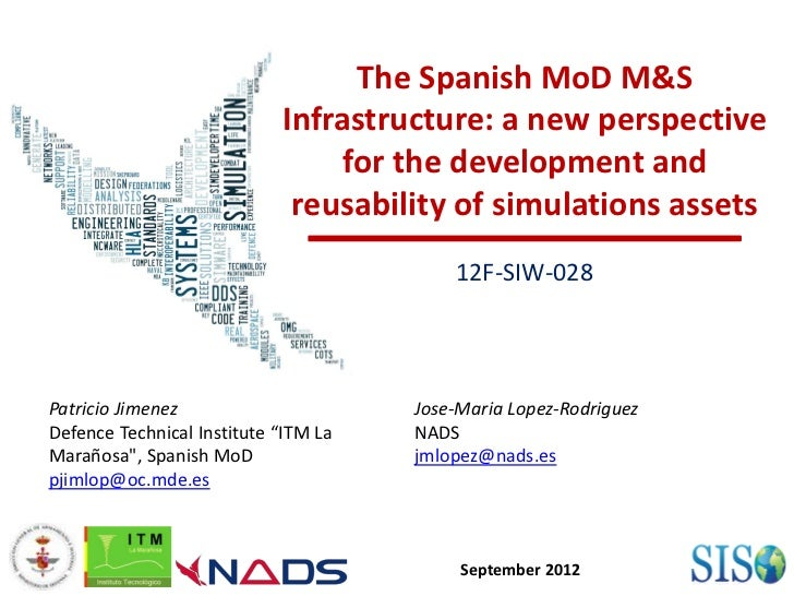 The Spanish MoD M&S                            Infrastructure: a new perspective                                 for the d...