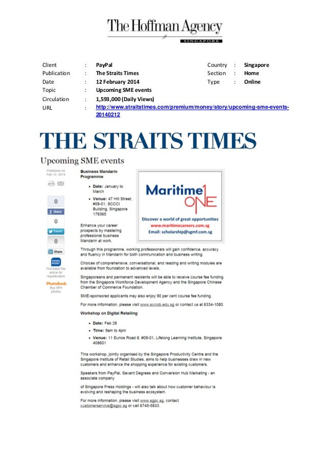 Client Publication Date Topic Circulation URL  : : : : : :  PayPal The Straits Times 12 February 2014 Upcoming SME events ...