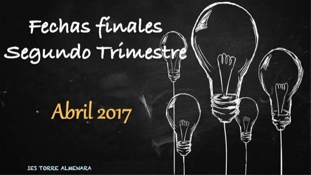 Fechas Finales 2º Trimestre 2016/2017