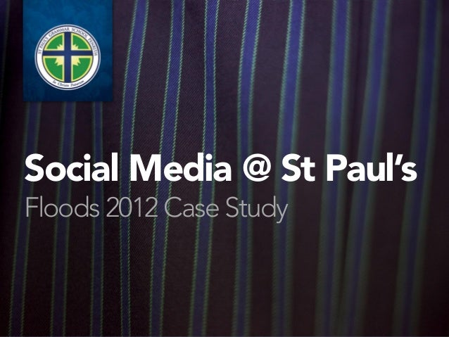 Social Media @ St Paul'sFloods 2012 Case Study