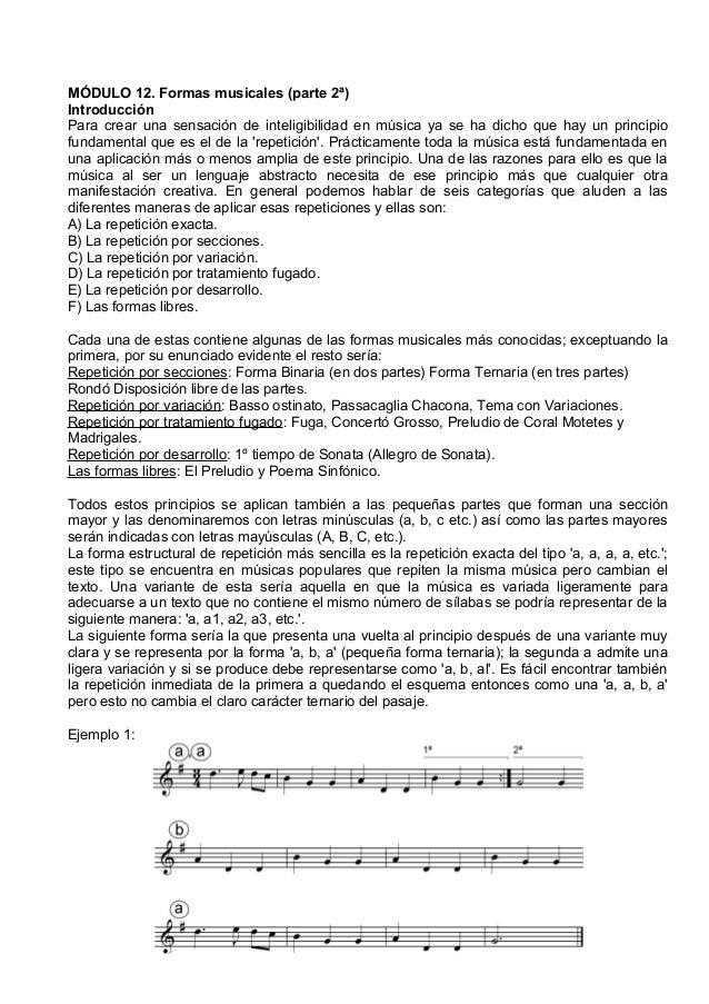 MÓDULO 12. Formas musicales (parte 2ª) Introducción Para crear una sensación de inteligibilidad en música ya se ha dicho q...