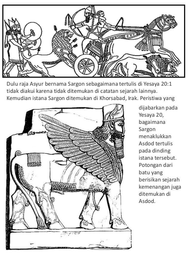 Dulu raja Asyur bernama Sargon sebagaimana tertulis di Yesaya 20:1 tidak diakui karena tidak ditemukan di catatan sejarah ...