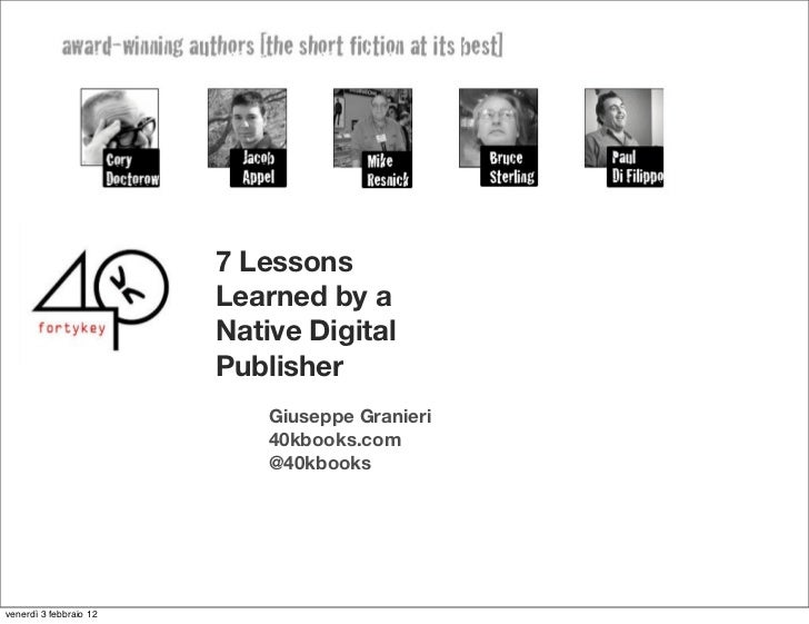 7 Lessons                        Learned by a                        Native Digital                        Publisher      ...