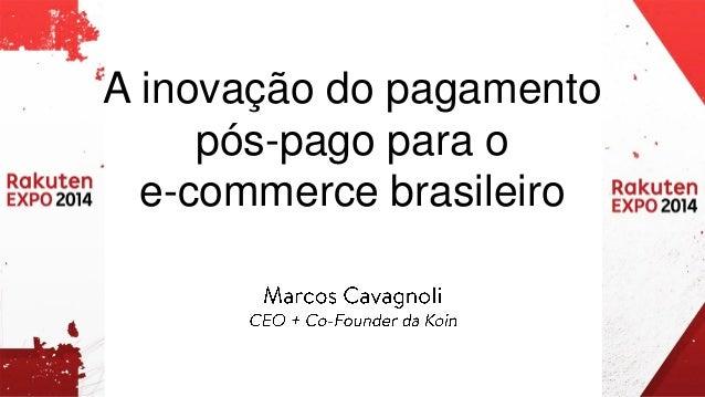 A inovação do pagamento pós-pago para o  e-commerce brasileiro