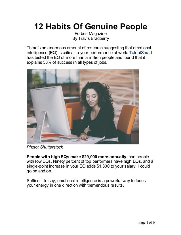 Page 1 of 6	 12 Habits Of Genuine People Forbes Magazine By Travis Bradberry There's an enormous amount of research sugges...