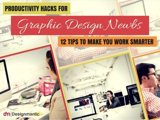 12 Hacks For Graphic Design Newbs