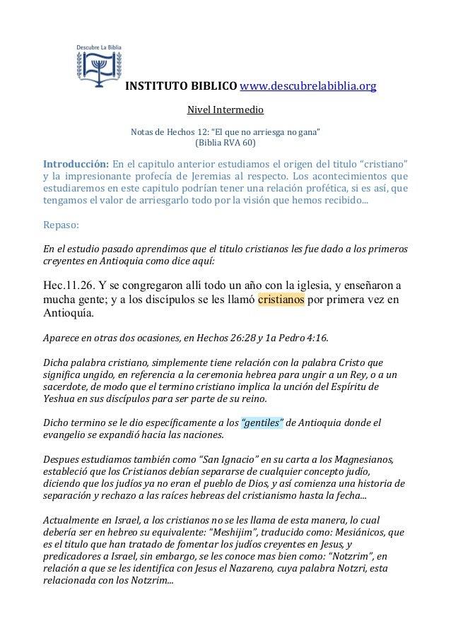 """INSTITUTO  BIBLICO  www.descubrelabiblia.org Nivel  Intermedio Notas  de  Hechos  12:  """"El  que  no  a..."""