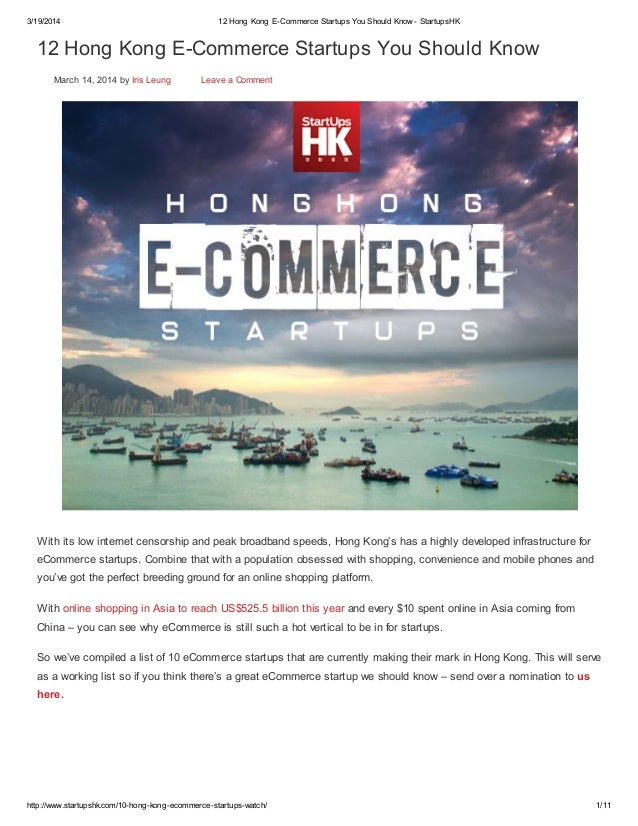 3/19/2014 12 Hong Kong E-Commerce Startups You Should Know - StartupsHK http://www.startupshk.com/10-hong-kong-ecommerce-s...