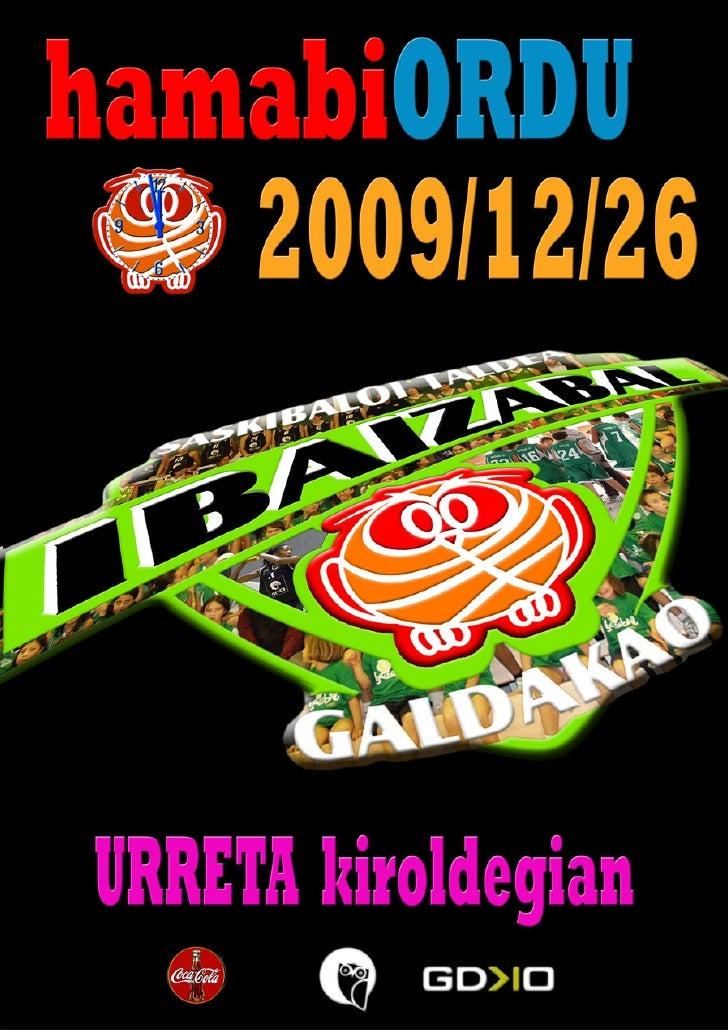 Hamabi ordu 2009 - Ibaizabal Saskibaloi Taldea