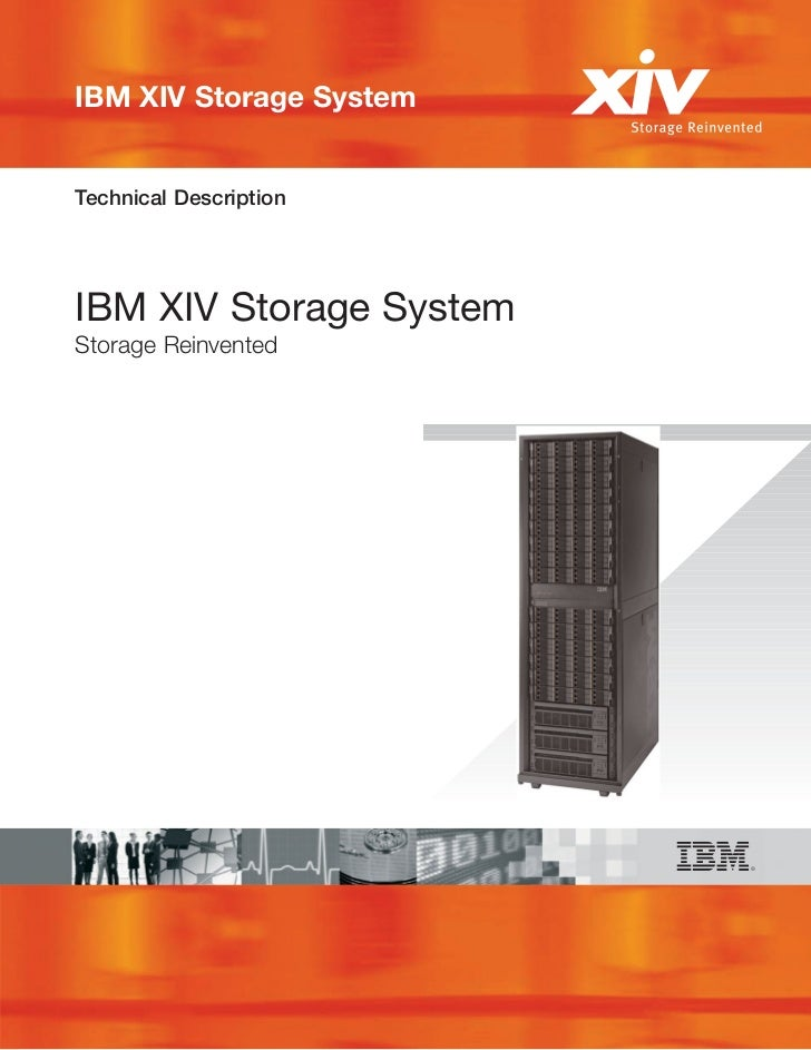 IBM XIV Storage SystemTechnical DescriptionIBM XIV Storage SystemStorage Reinvented
