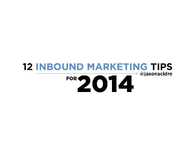 12 inbound marketing tips