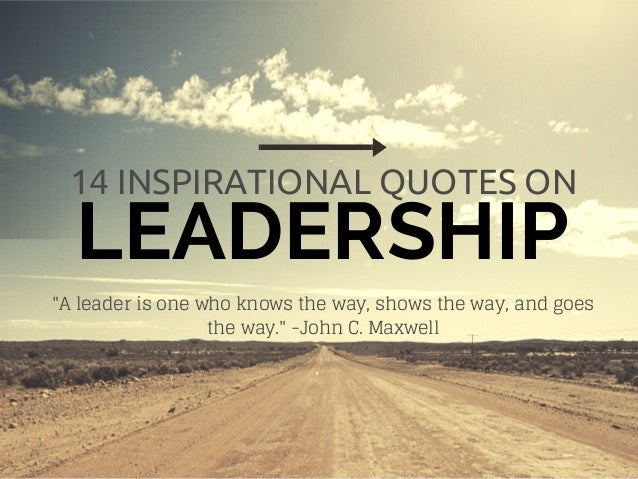12 inspirational quotes on leadership
