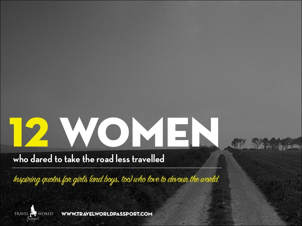 12 Inspiring Quotes from 12 Amazing Female Explorers