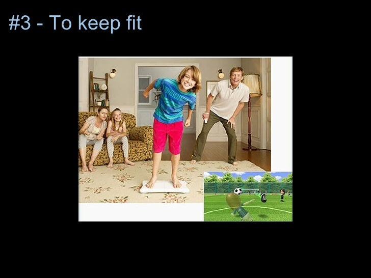 #3 - To keep fit